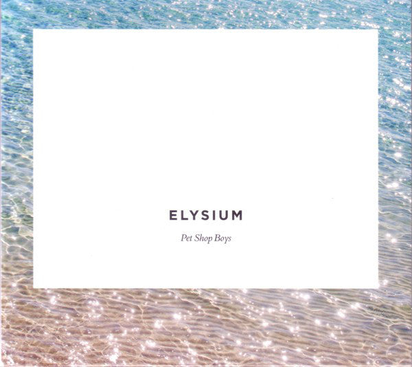 Pet Shop Boys ‎– Elysium