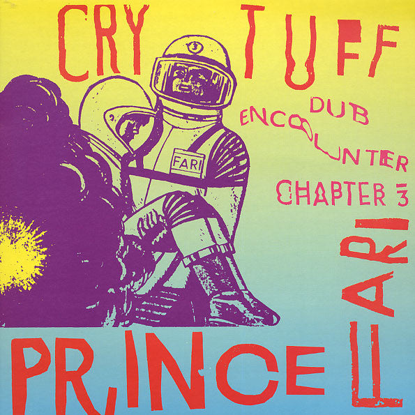 Prince Far I and The Arabs - Cry Tuff Dub Encounter Chapter