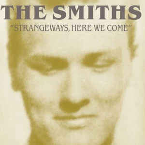 Smiths – Strangeways Here We Come