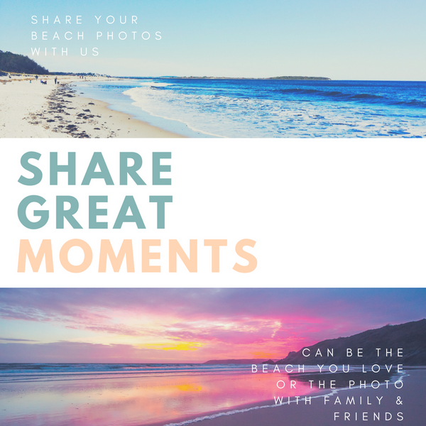 Share the best beach moments with us