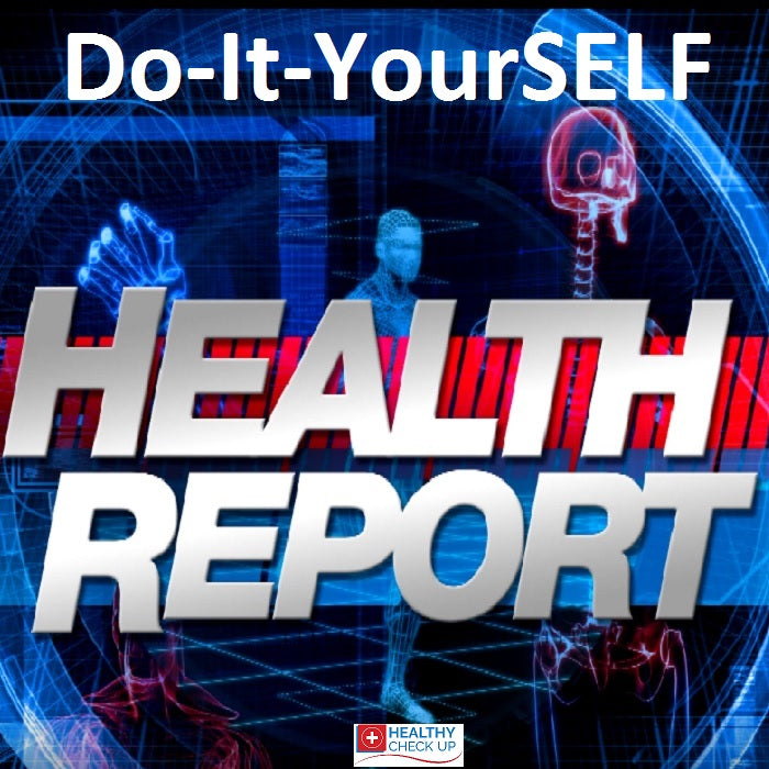 Do it yourself health report