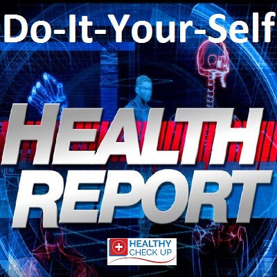 A Do-It-Your-Self Basic Health Report Online