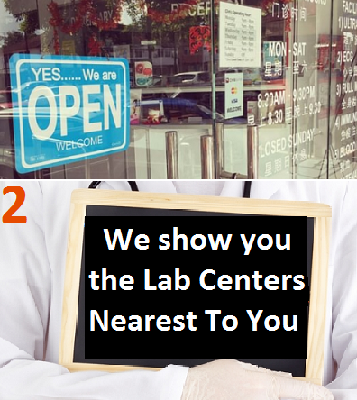We show you the local lab locations near you.