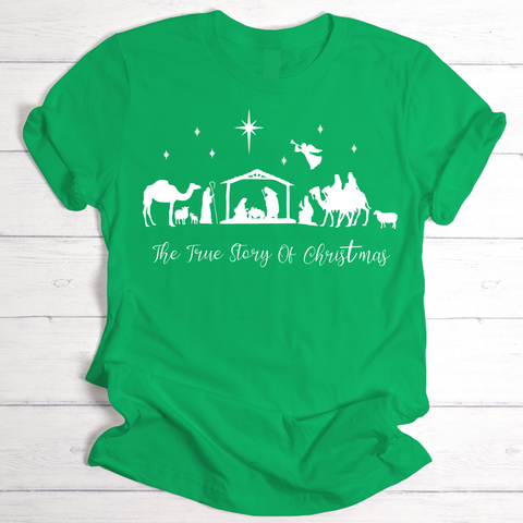Green TRUE STORY of CHRISTMAS T-Shirt