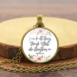 I Can Do All Things Through Christ Who Strengthens Me Necklace
