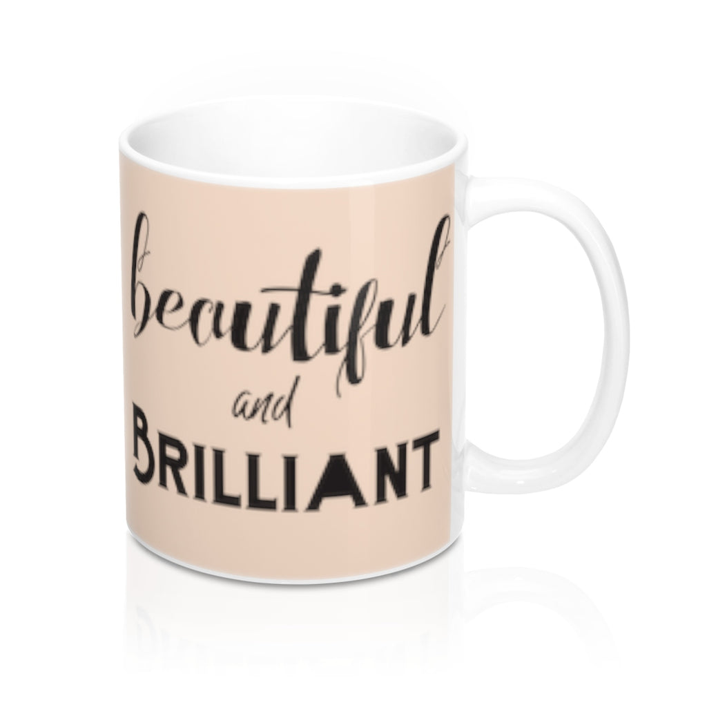 Beautiful -n- Brilliant Coffee Mug 11oz