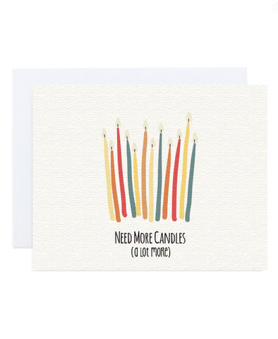 Need More Candles Card