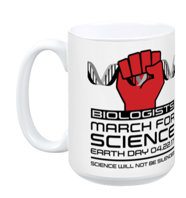 Biologists March For Science - White Mug