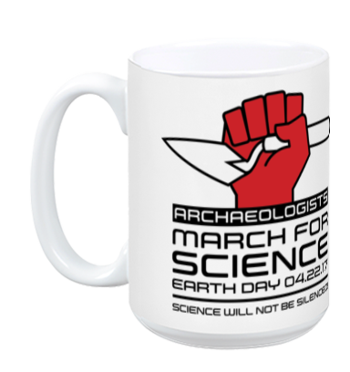 Archaeologists March For Science - White Mug