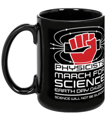 Physicists March For Science - Black Mug