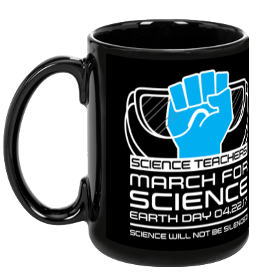 Science Teachers March For Science - Black Mug