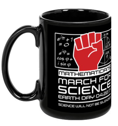 Mathematicians March For Science - Black Mug