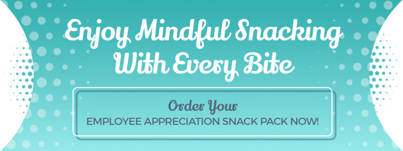Order an Employee Appreciation Snack Pack