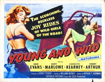 Young And Wild Movie Poster 24x36 - Fame Collectibles