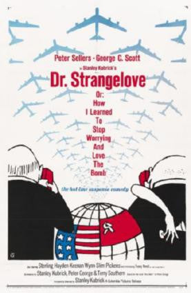 Dr. Strangelove Movie Poster 24in x 36in - Fame Collectibles