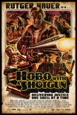Hobo With A Shotgun Movie Poster 24x36 - Fame Collectibles