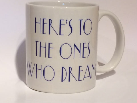 La La Land Mug Photo Coffee Mug Lala Land Ones Who Dream Lyrics
