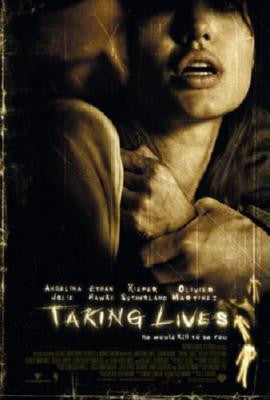 Taking Lives Poster 24inx36in - Fame Collectibles