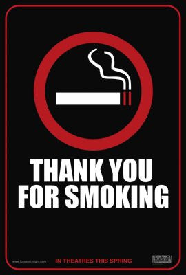 Thank You For Smoking Movie Poster 24x36 - Fame Collectibles