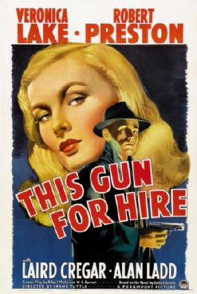This Gun For Hire Movie Poster 24in x 36in - Fame Collectibles