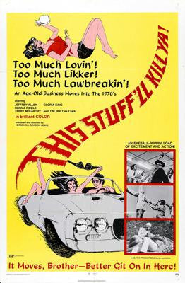 This Stuffll Kill Ya Movie Poster 24x36 - Fame Collectibles