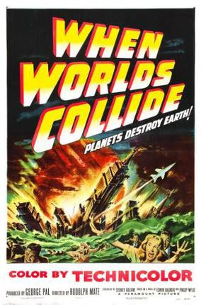 When Worlds Collide Movie Poster 24x36 - Fame Collectibles
