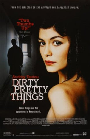 Dirty Pretty Things Movie Poster 24inx36in (61cm x 91cm) - Fame Collectibles