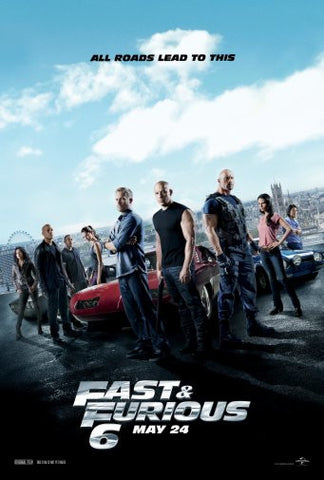 Fast And Furious 6 Movie Poster 24inx36in Poster 24x36 - Fame Collectibles