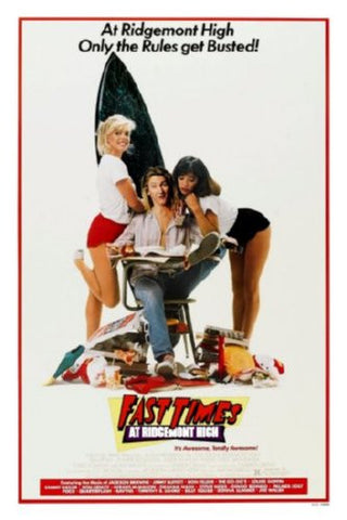 Fast Times At Ridgemont High Movie Poster 24inx36in (61cm x 91cm) - Fame Collectibles