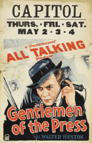 Gentlemen Of The Press Movie Poster 24inx36in (61cm x 91cm) - Fame Collectibles
