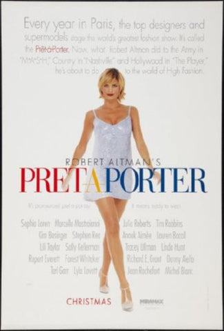 Pret-A-Porter Movie Poster 24inx36in (61cm x 91cm) - Fame Collectibles