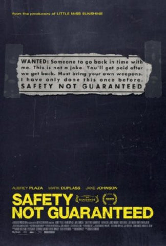 Safety Not Guaranteed Movie Poster 24inx36in (61cm x 91cm) - Fame Collectibles