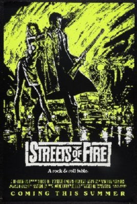 Streets Of Fire Poster 24inx36in - Fame Collectibles