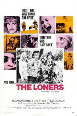 The Loners Poster 24inx36in - Fame Collectibles
