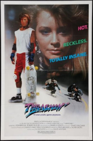 Thrashin Movie Poster 24inx36in (61cm x 91cm) - Fame Collectibles