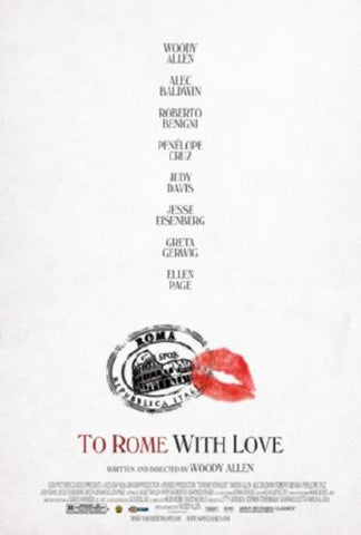 To Rome With Love Movie Poster 24inx36in (61cm x 91cm) - Fame Collectibles