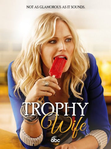 Trophy Wife Poster 24inx36in Poster 24x36 - Fame Collectibles