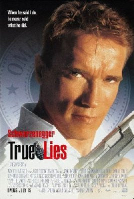 True Lies Poster 24inx36in - Fame Collectibles