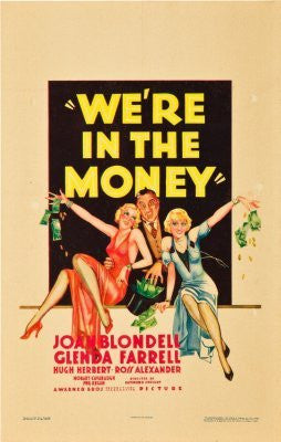 Were In The Money Movie Poster 24inx36in (61cm x 91cm) - Fame Collectibles