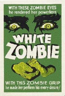 White Zombie Poster 24inx36in - Fame Collectibles