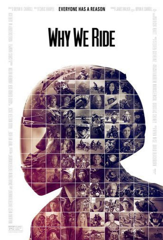 Why We Ride Movie Poster 24Inx36In Poster 24x36 - Fame Collectibles