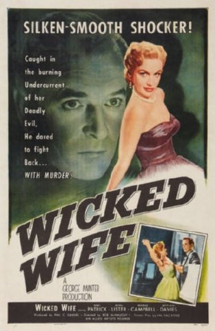Wicked Wife Movie Poster 24inx36in (61cm x 91cm) - Fame Collectibles