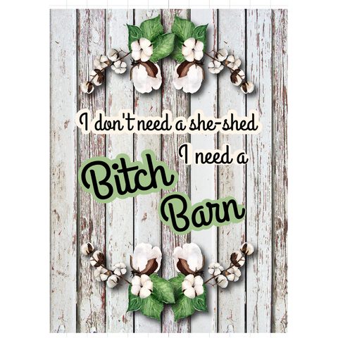 I Don't Need a She Shed I need a Bitch Barn puzzle