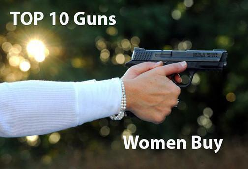 The Top Ten Guns Women Buy