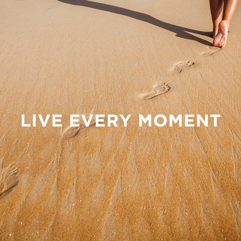 The LetterNote Manifesto #30 — Live Every Moment