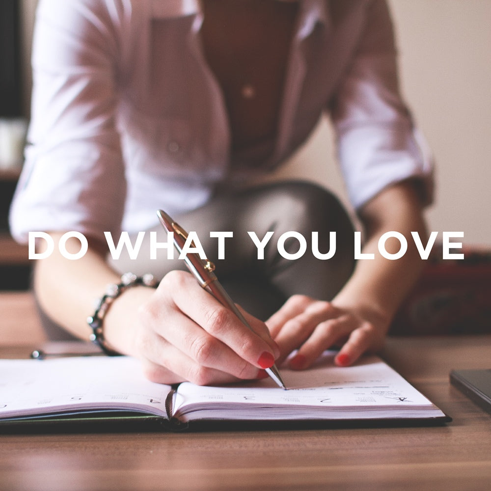 The LetterNote Manifesto #7 — Do What You Love