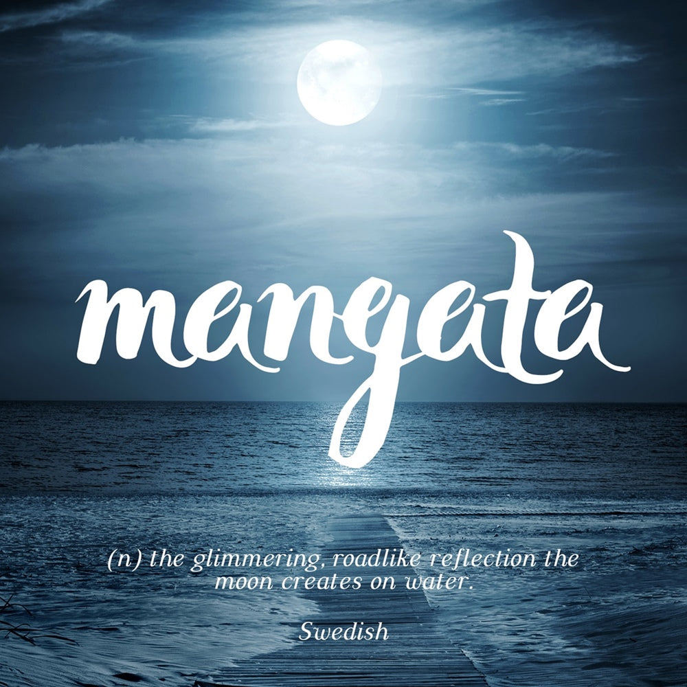 Mangata - the glimmering, road-like reflection the moon creates on water, LetterNote Joy of Living