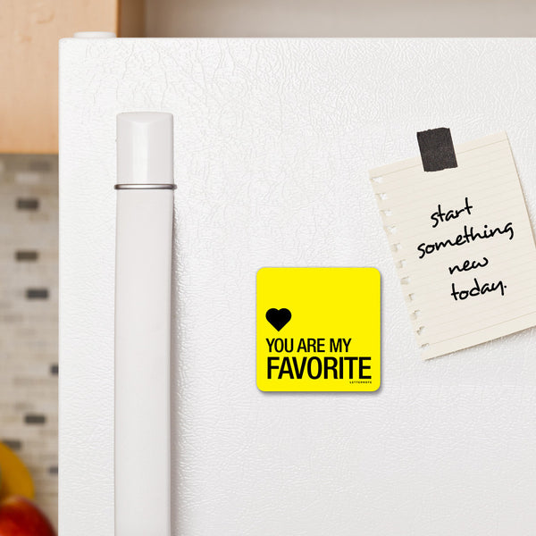 You are my Favorite - Fridge Magnet - LetterNote - 2