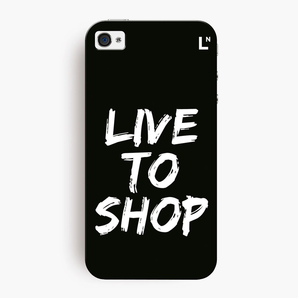 Live to shop iPhone 4/4s Cover