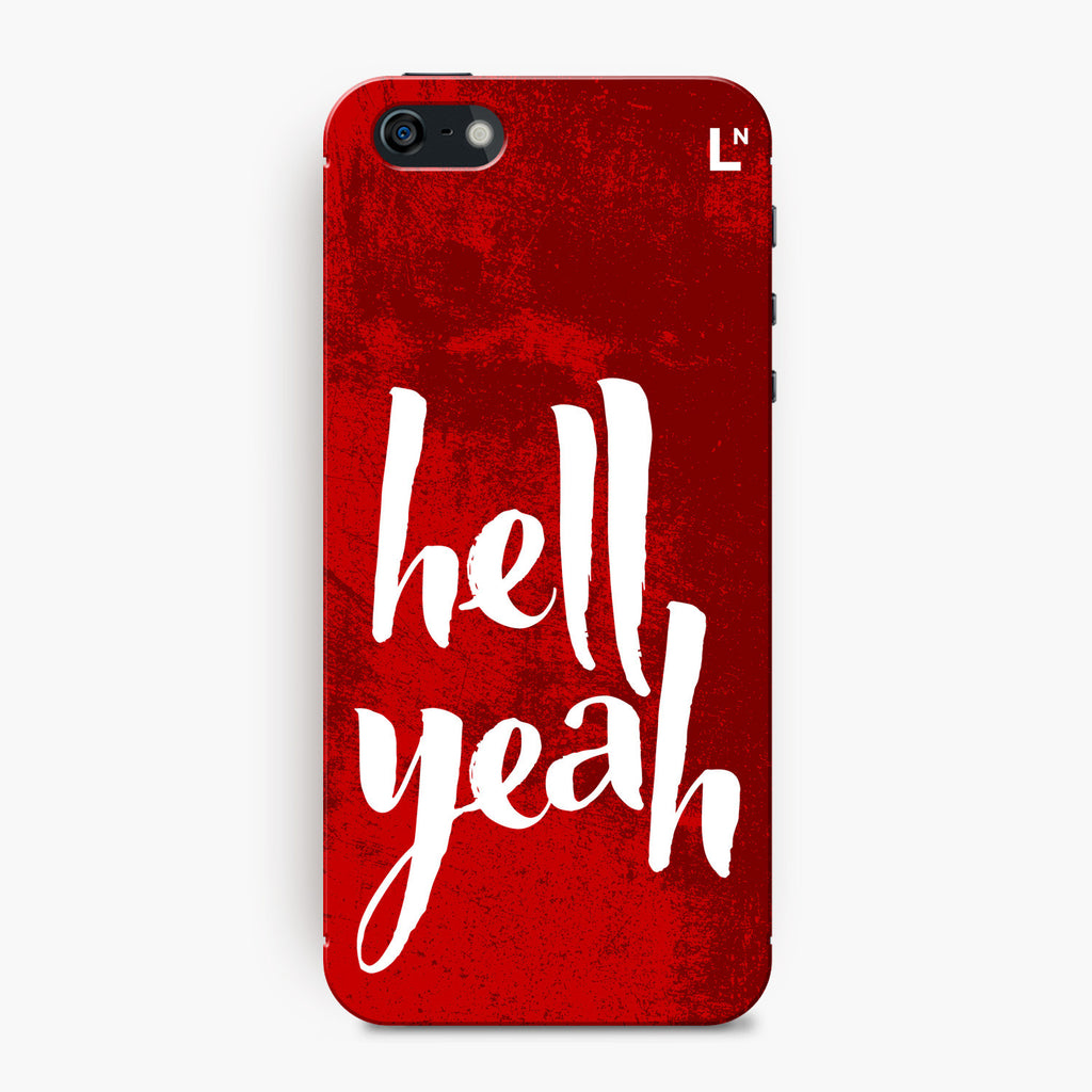 Hell Yeah iPhone 5/5s/5c/SE Cover